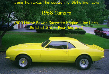 Jonathan's 1968 Camero - 500 Horse Power Corvette Engine, Line Lock, Ratchet Shift, Posi Rearend - photograph sent to Rainer on Oct.05, 1999 by Jonathan a.k.a. theroadwarrior1@hotmail.com